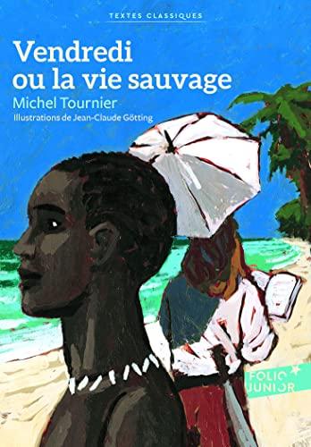 9782070650644: Vendredi ou la vie sauvage (French Edition)