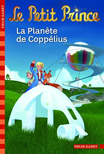 PETIT PRINCE (LE) T.13 : LA PLANÈTE DE COPPELIUS: COLIN FABRICE