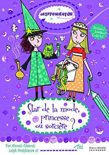 9782070650781: Star de la mode, princesse ou sorcière?