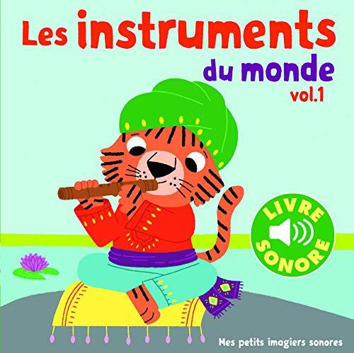 9782070650972: Les instruments (Tome 1): 6 images à regarder, 6 sons à écouter (Mes petits imagiers sonores)