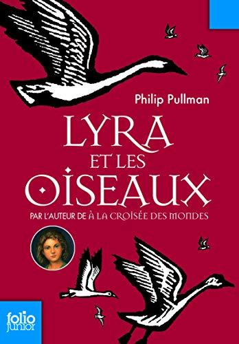 9782070651047: Lyra ET Les Oiseaux (French Edition)