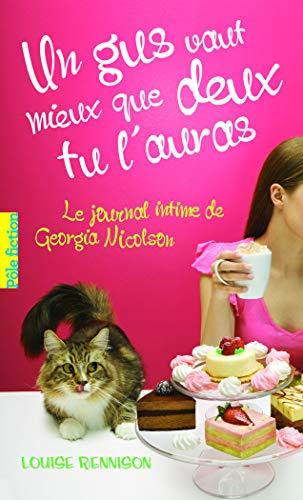 9782070651429: Un Gus Vaut Mieux Que Deux Tu L'Auras (Journal De Georgia Nicholson 6) (French Edition)