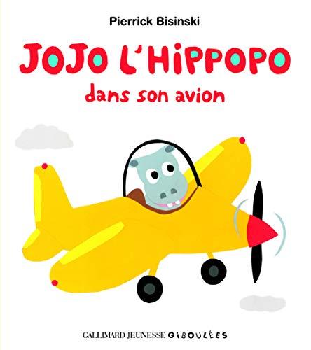9782070651467: Jojo l'hippopo dans son avion