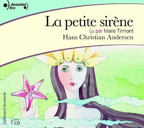 PETITE SIRÈNE (LA), 1CD: ANDERSEN HANS CHRISTIAN