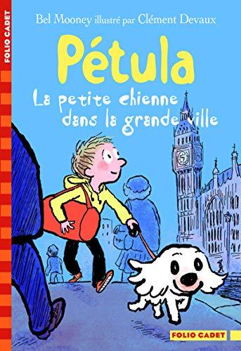 9782070651863: Pétula, la petite chienne dans la grande ville