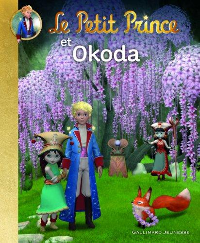 9782070652099: Le Petit Prince et Okoda (Albums Gallimard Jeunesse - Le Petit Prince)