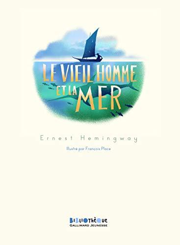 9782070652891: Le vieil homme et la mer (Bibliothèque Gallimard Jeunesse)
