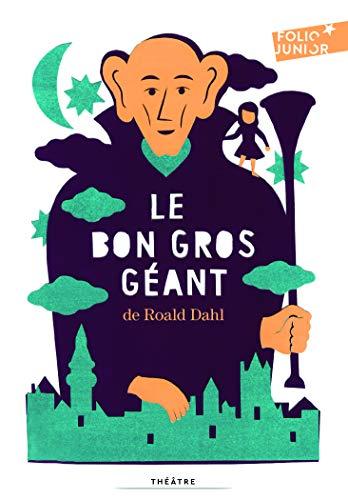 Le bon gros geant (9782070653669) by Roald Dahl