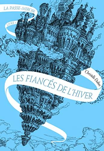 9782070653768: La Passe-miroir (Tome 1-Les Fiancés de l'hiver)