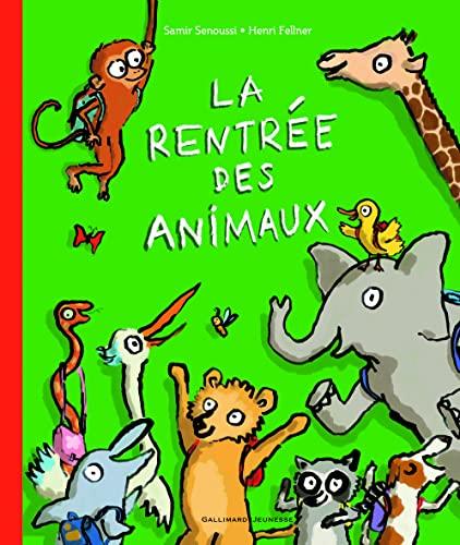 9782070654277: La rentree des classes des animaux