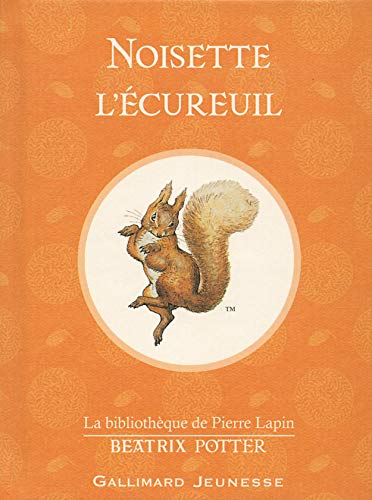9782070655069: Noisette L'ecureuil (the Tale of Squirrel Nutkin) (French Edition)