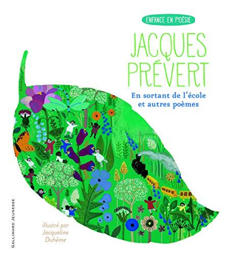 En sortant de l'école suivi de Le: Jacques Prévert