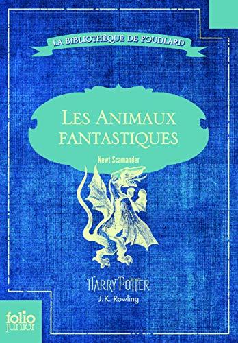 9782070656271: Les Animaux fantastiques: Vie et habitat des Animaux fantastiques (Folio Junior)