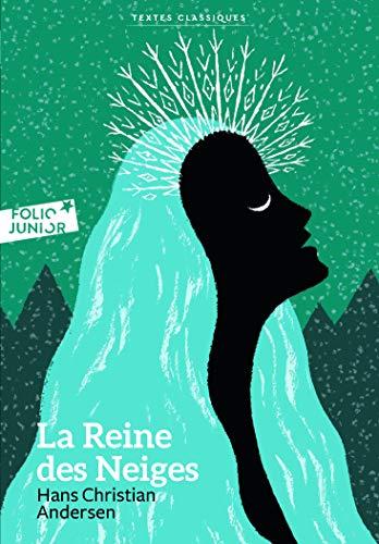 La Reine DES Neiges (French Edition): Andersen, Hans Christian