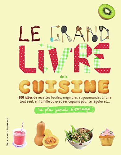 9782070657087: Le grand livre de la cuisine