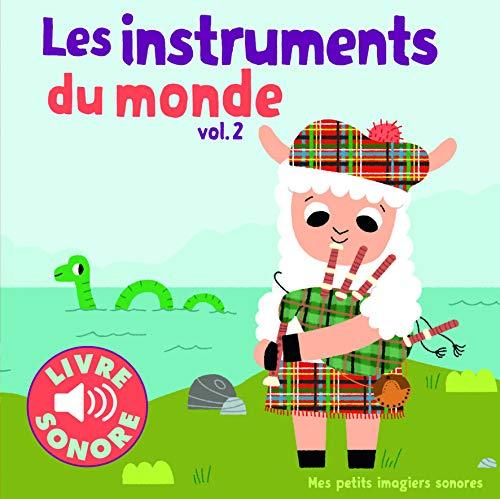 INSTRUMENTS DU MONDE (LES) T.02 (LIVRE SONORE): COLLECTIF