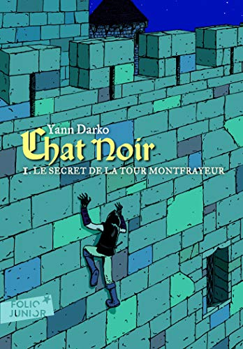 9782070657742: Chat noir. 1 : Le secret de la tour Montfrayeur - Folio Junior - A partir de 9 ans