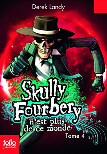 9782070657766: Skully Fourbery 4/Skull Fourbery N'est Plus De Ce Monde (French Edition)