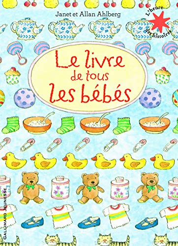 9782070657971: Le livre de tous les bébés