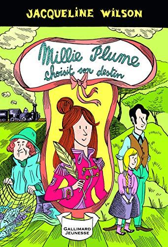 9782070658299: Millie Plume, 3:Millie Plume choisit son destin
