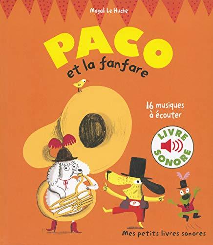 Paco Et La Fanfare 16 Musiques A Ecouter