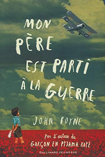 MON PÈRE EST PARTI À LA GUERRE: BOYNE JOHN