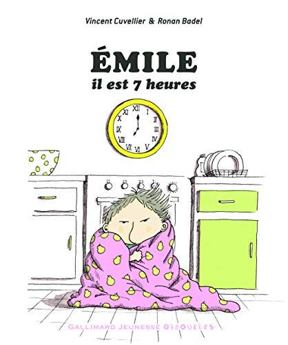 9782070658855: EMILE, IL EST 7 HEURES - Dès 3 ans