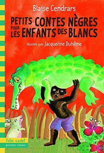 9782070659548: Petits contes nègres pour les enfants des Blancs (Folio Cadet - Premiers Romans)