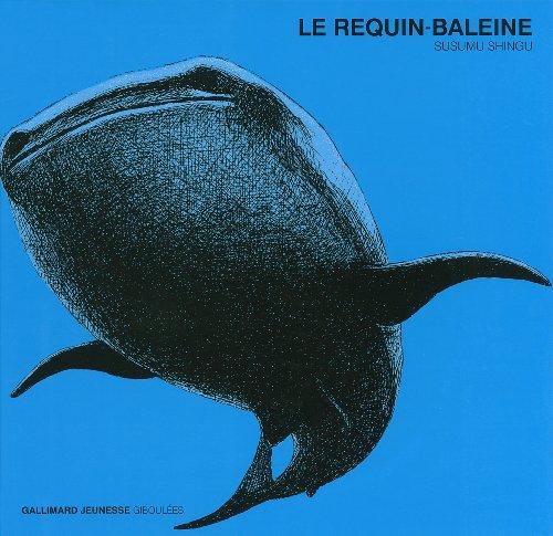 9782070659746: Le requin-baleine