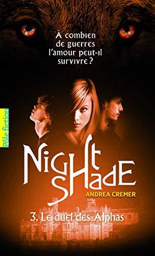 9782070660476: Nightshade (Tome 3-Le duel des Alphas)