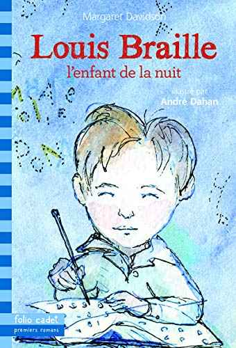9782070660551: Louis Braille, l'enfant de la nuit (Folio Cadet premiers romans)