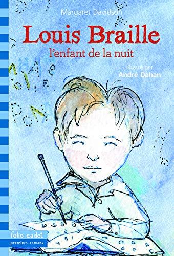 9782070660551: Louis Braille, L'enfant De La Nuit