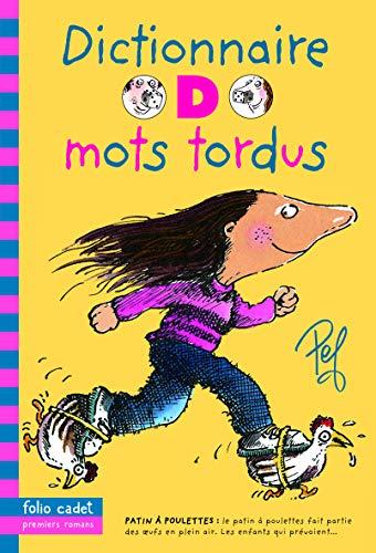 9782070660582: Dictionnaire des mots tordus