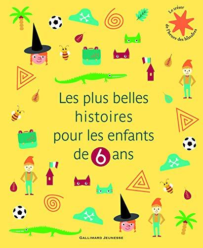 9782070660919: Les plus belles histoires pour les enfants de 6 ans