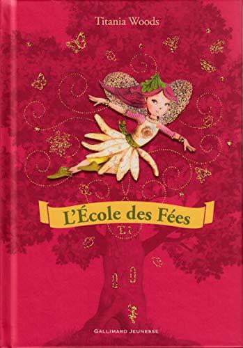 9782070661909: L'École des Fées Tome 1 - Roman Cadet - A lire dès 8 ans