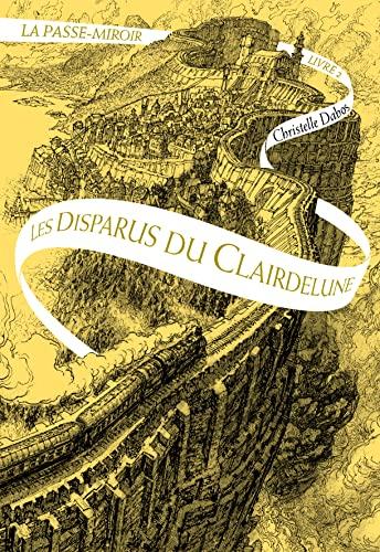 9782070661985: La Passe-miroir (Tome 2-Les Disparus du Clairdelune)