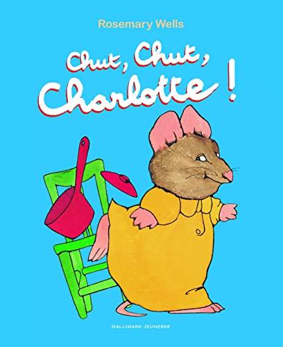 9782070662043: Chut, chut, Charlotte!