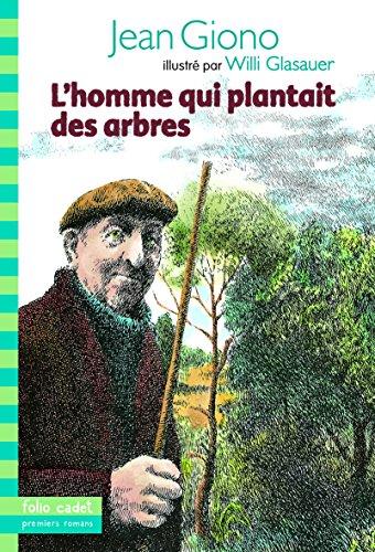 9782070662081: L'homme qui plantait des arbres