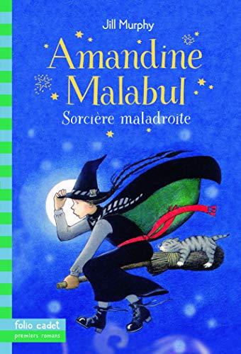 9782070662135: Amandine Malabul, sorcière maladroite