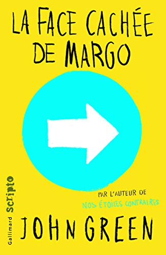 9782070662562: La face cachee de Margo [ French language version of Paper Towns ] - bestseller edition (French Edition)