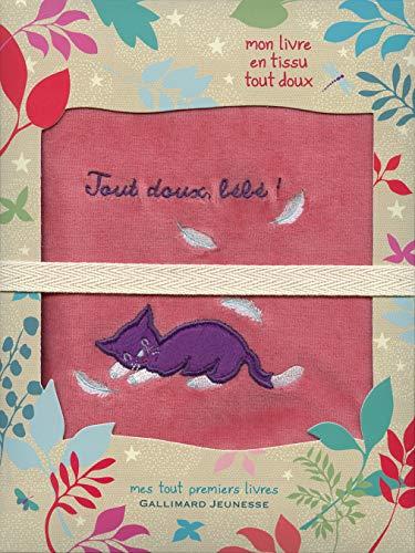 9782070662715: Tout doux, bébé!: Mon livre en tissu tout doux