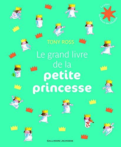 9782070662760: Le grand livre de la petite princesse
