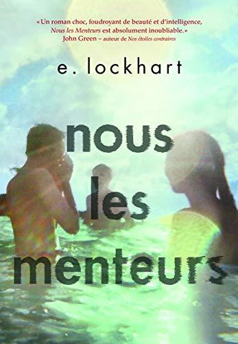 9782070663132: Nous les Menteurs [ We Were Liars ] (French Edition)
