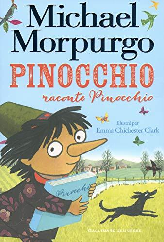 PINOCCHIO RACONTE PINOCCHIO: MORPURGO MICHAEL