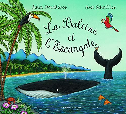 BALEINE ET L'ESCARGOTE (LA): DONALDSON JULIA