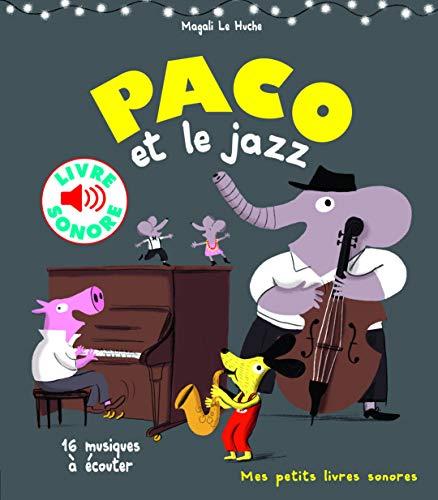 9782070663873: Paco et le jazz: 16 musiques à écouter