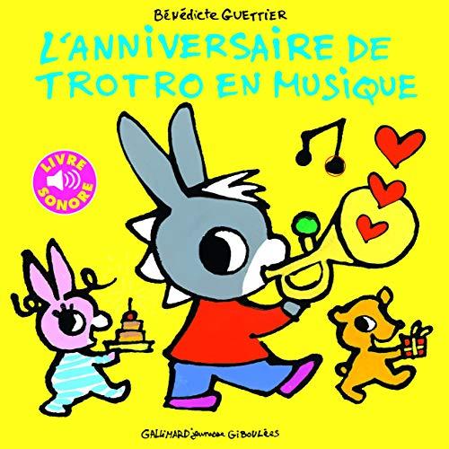 9782070664153: L'anniversaire de Trotro en musique