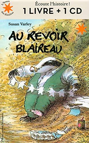 9782070664375: Au revoir Blaireau (1CD audio)