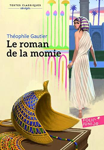 9782070664795: Le roman de la momie (Folio Junior)