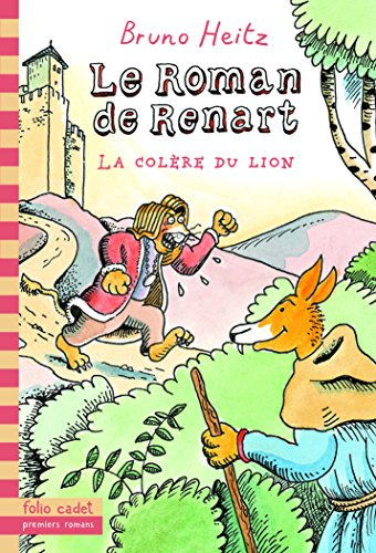 9782070665136: Le Roman de Renart: La colère du lion